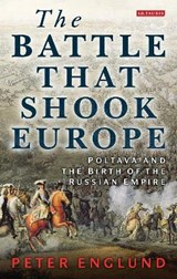 The Battle That Shook Europe | Peter Englund |
