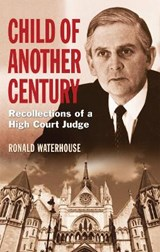 Child of Another Century | Ronald Waterhouse |