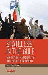 Stateless in the Gulf | Claire Beaugrand |