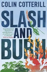 Slash and Burn | Colin Cotterill |