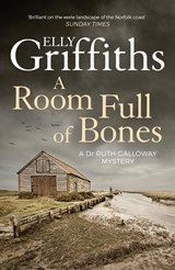 A Room Full of Bones | Elly Griffiths |