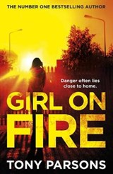 Girl on fire | Tony Parsons |