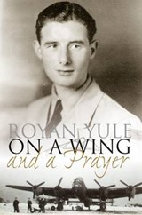 On a Wing and a Prayer | Royan Yule |