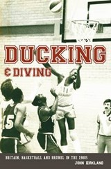 Ducking & Diving | John Kirkland |