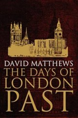 Days of London Past | David Matthews |