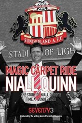 Magic Carpet Ride - the Story of Niall Quinn's Time at Sunde