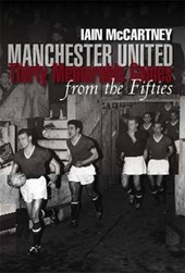 Manchester United Thirty Memorable Games from the Fifties