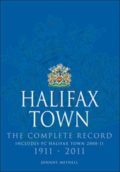 Halifax Town: The Complete Record
