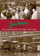 David Morgan Ltd - the Family Store: an Illustrated History