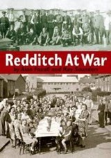 Redditch at War | Alan Foxall |