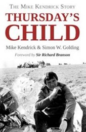 Thursday's Child  -  The Mike Kendrick Story