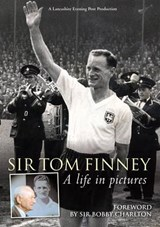 Tom Finney - A Life in Pictures | Lancashire Evening Post |