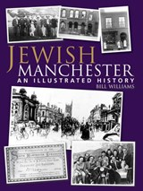 Jewish Manchester | Bill Williams |