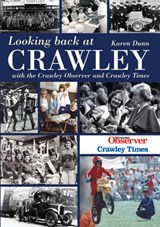 Looking Back at Crawley | Karen Dunn |