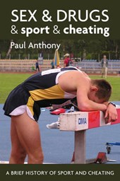 Sex and Drugs and Sport and Cheating