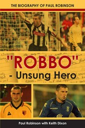 Robbo - Unsung Hero