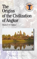 The Origins of the Civilization of Angkor | Charles Higham |