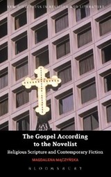 The Gospel According to the Novelist | Magdalena Maczynska |