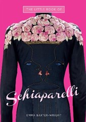 The Little Book of Schiaparelli | Emma Baxter-Wright |