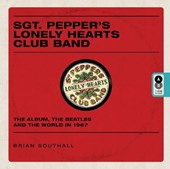 Sgt pepper's lonely hearts club band | Brian Southall |