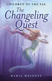 Changeling Quest | Maria Moloney |
