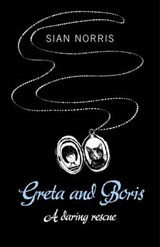 Greta and Boris | Sian Norris |
