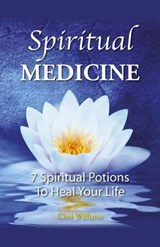 Spiritual Medicine | Cissi Williams |