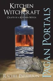 Pagan Portals - Kitchen Witchcraft | Rachel Patterson |