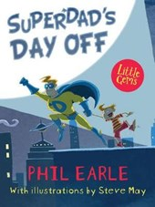 Superdad'S Day off | Phil Earle |