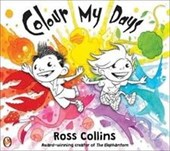 Colour My Days | Ross Collins |