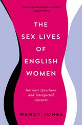 Sex Lives of English Women | Wendy Jones |