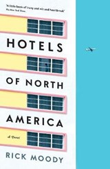Hotels of north america | Rick Moody |