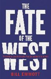 Fate of the west | Bill Emmott |