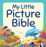 My Little Picture Bible | Juliet David |