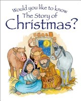 Would You Like to Know the Story of Christmas? | Tim Dowley |