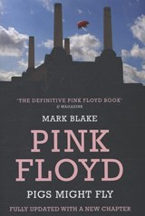 Pigs Might Fly | Mark Blake |