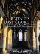 Britain's Lost Churches