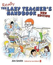 The Lazy Teacher's Handbook, New Edition | Jim Smith |