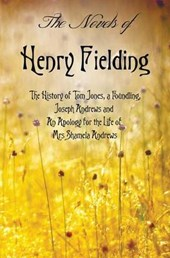 The Novels of Henry Fielding including