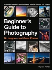 The Beginner's Guide to Photography