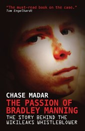 Passion of Bradley Manning