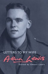 Letters to My Wife | Alun Lewis |