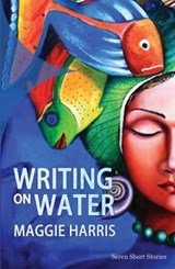 Writing on Water | Maggie Harris |