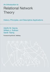 An Introduction to Relational Network Theory | Garcia, Adolfo M. ; Sullivan, William J. ; Tsiang, Sarah |