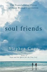 Soul Friends | Stephen Cope |
