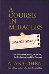 Course in Miracles Made Easy | Alan Cohen |