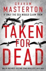 Taken for Dead | Graham Masterton |