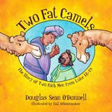 Two Fat Camels | Douglas Sean O'donnell |