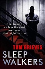 Sleepwalkers | Tom Grieves |