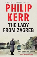 Lady from Zagreb | Philip Kerr |